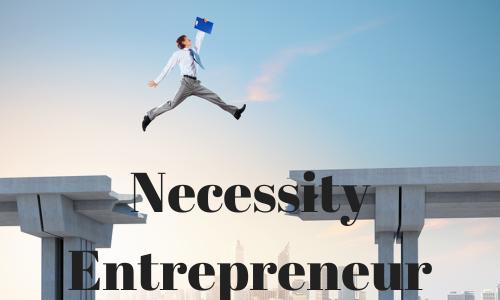 Necessity Entrepreneur