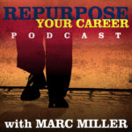 Repurpose Your Career Podcast Launches October 31st