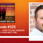 Bob McIntosh — How to Use LinkedIn to Find Your Next Job. [Podcast]