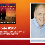 Marc Announces the New Edition of Repurpose Your Career [Podcast]