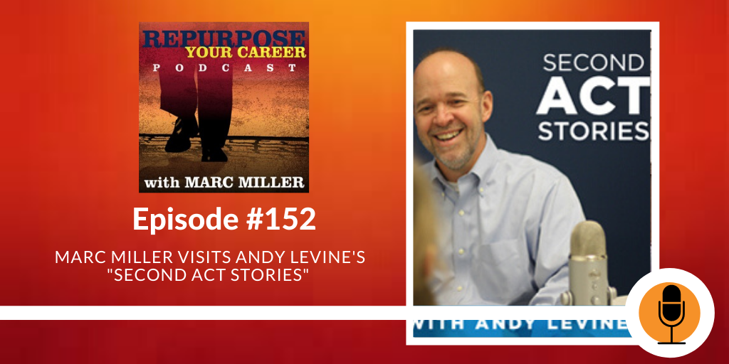Marc Miller Visits the Second Act Stories [Podcast]