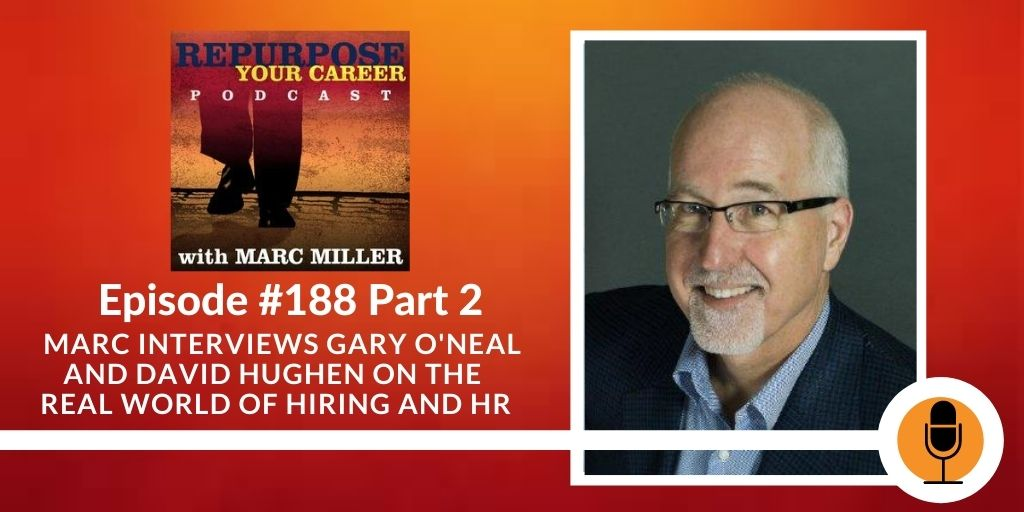 What is Going on in the Real World of Hiring and HR – Part 2 [Podcast]