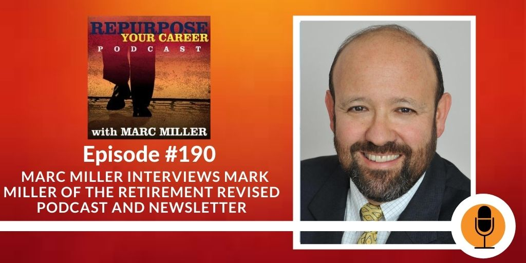 Retirement in the Time of COVID-19 with Mark Miller [Podcast]