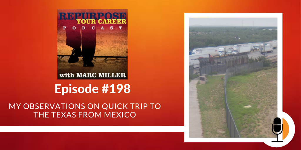 My Observations on Quick Trip to the Texas from Mexico [Podcast]