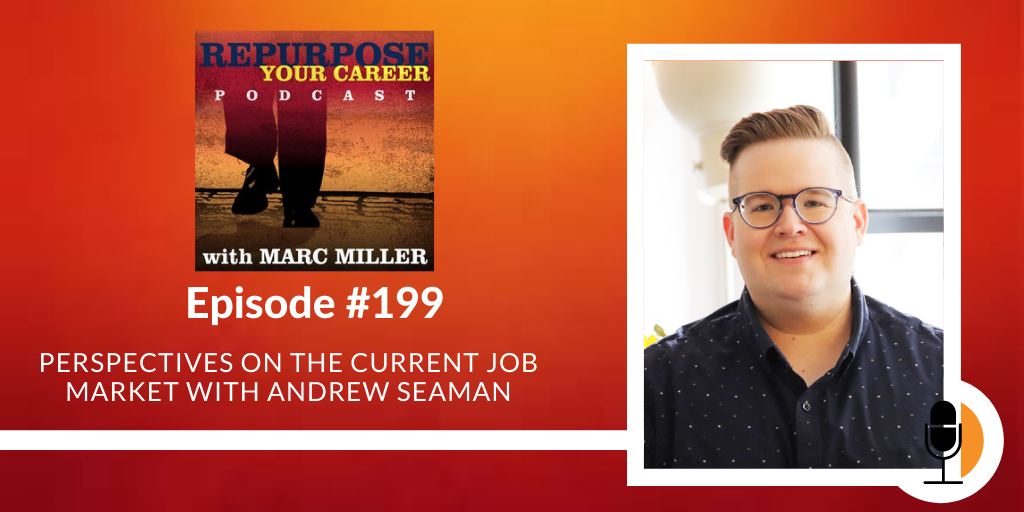 Perspectives on the Current Job Market with Andrew Seaman