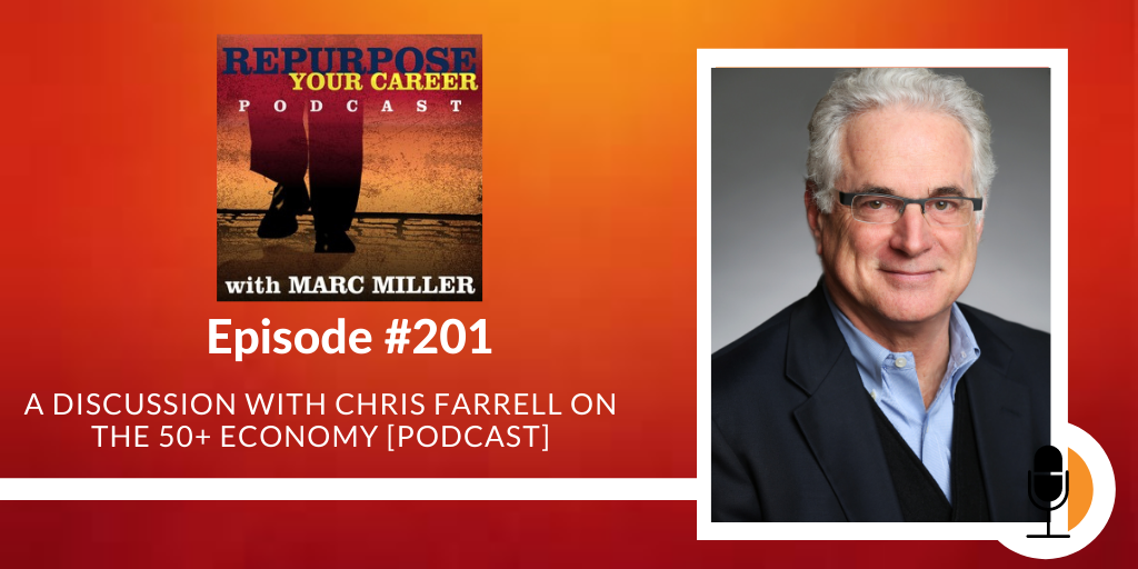 A Discussion with Chris Farrell on The 50+ Economy [Podcast]