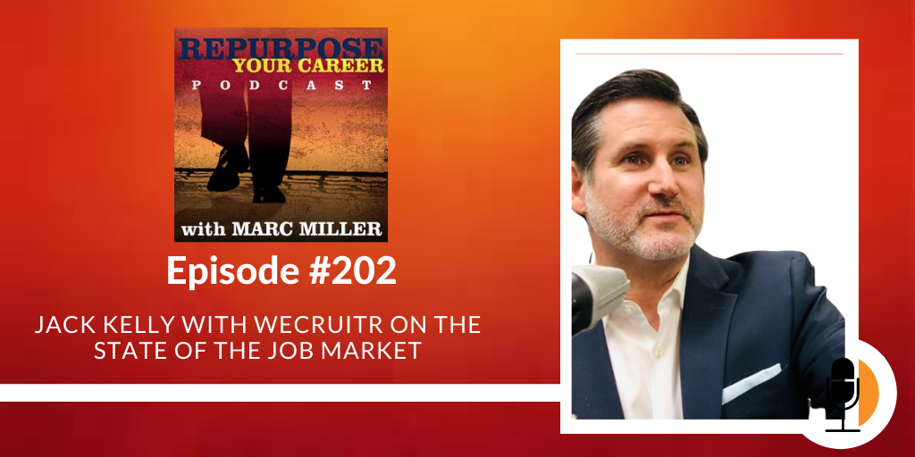 Jack Kelly with WeCruitr on the State of the Job Market [Podcast]