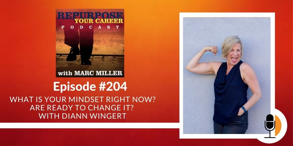 What is Your Mindset Right Now? Are Ready to Change It? [Podcast]