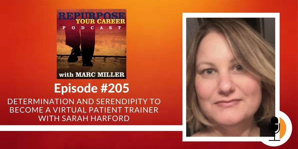 Podcast #205 - Determination and Serendipity to Become a Virtual Patient Trainer with Sarah Harford