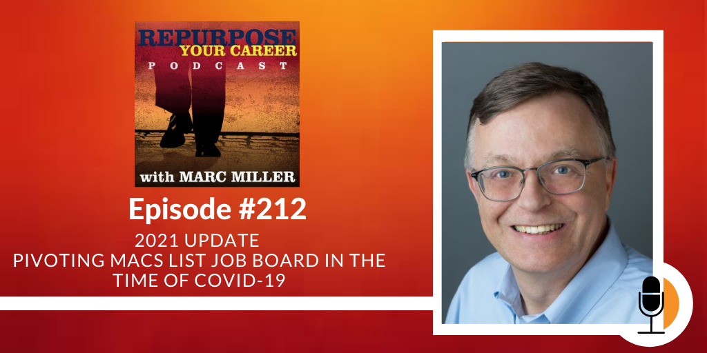 2021 Update – Pivoting Macs List Job Board In The Time Of COVID-19 [Podcast]