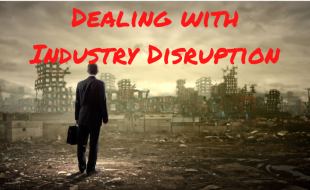 Deal with Industry Disruption