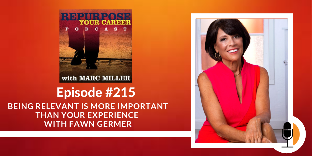 Being Relevant is More Important than Your Experience with Fawn Germer [Podcast]
